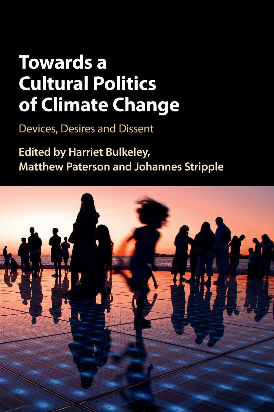 Image result for Towards a Cultural Politics of Climate Change: Devices, Desires and Dissent
