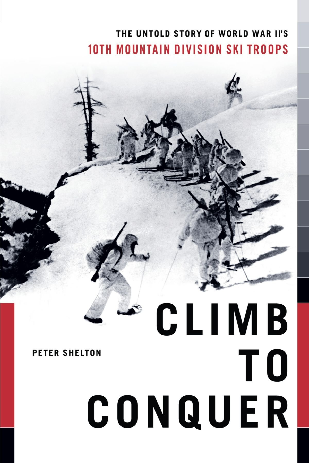 Download Climb to Conquer: The Untold Story of WWII's 10th Mountain Division pdf epub