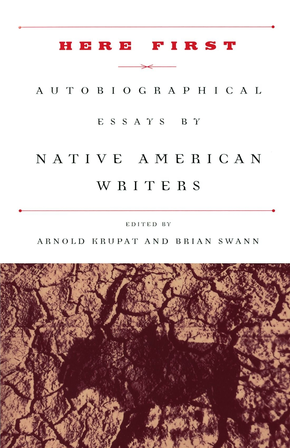 here first autobiographical essays by native american writers here first autobiographical essays by native american writers modern library paperbacks arnold krupat brian swann 9780375751387 com books