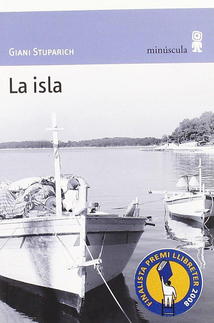 La isla, de Giani Stuparich - Libros sobre la relación padres e hijos