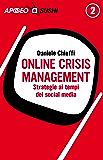 Online Crisis Management: Strategie ai tempi dei social media