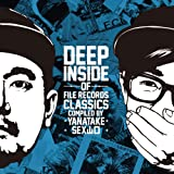 DEEP INSIDE of FILE RECORDS CLASSICS-compiled by YANATAKE&SEX山口-