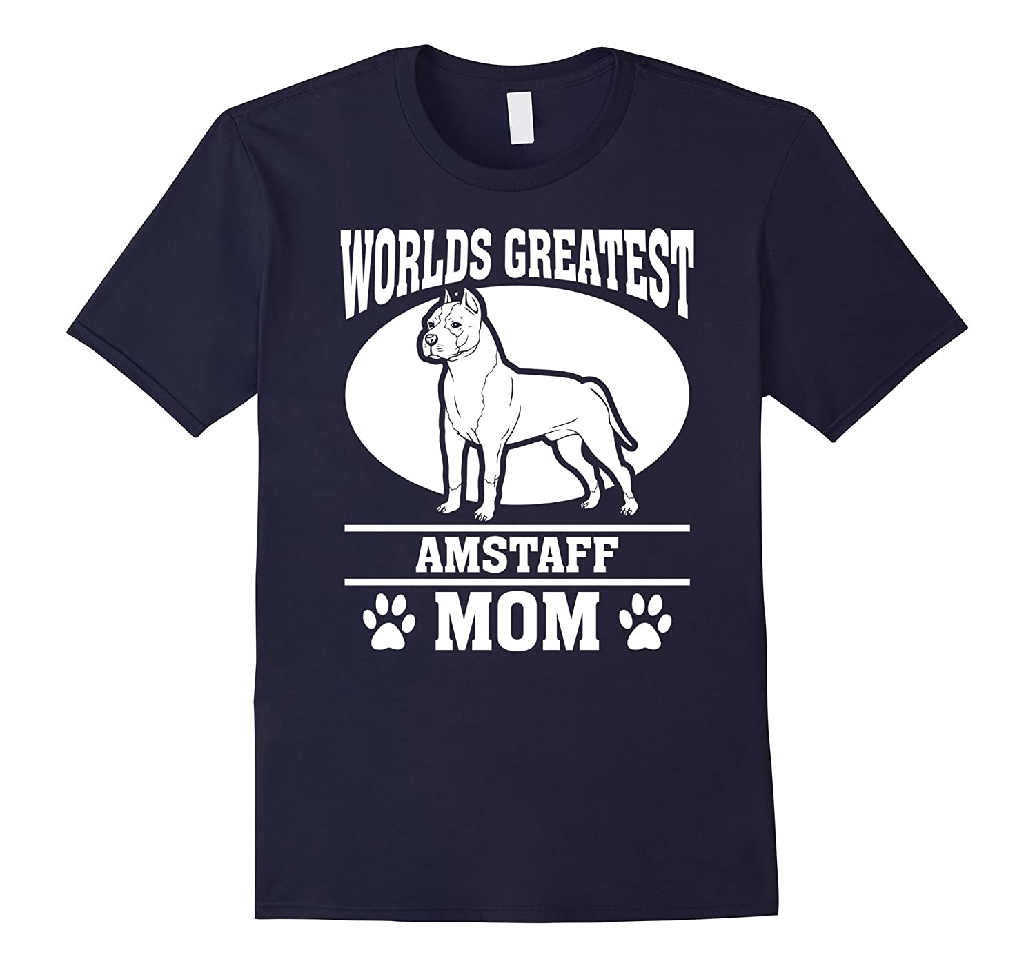 Worlds Greatest Amstaff Mom Dog Lover T-shirt-CL