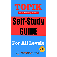 TOPIK - The Self-Study Guide [For All Levels] (English Edition)
