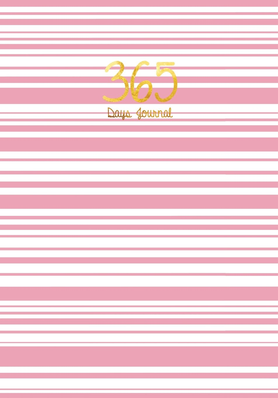 365 Days Journal, Journal Bubblegum Pink: Journal Stripes, Luxurious 365 Days Notebook, Blank Pages, 365 Pages, Planner, Sketchbook, Diary, School Supplies, Office Supplies pdf epub