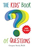The Kids' Book of Questions