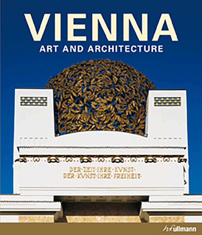 Vienna (Art and Architecture): Amazon.co.uk: h.f.ullmann: 9783848008483:  Books