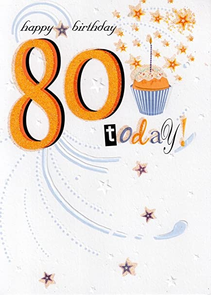 Image Unavailable Not Available For Color 80 Today Happy 80th Birthday Card Glitter Flittered Greeting Cards