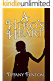 A Hero's Heart