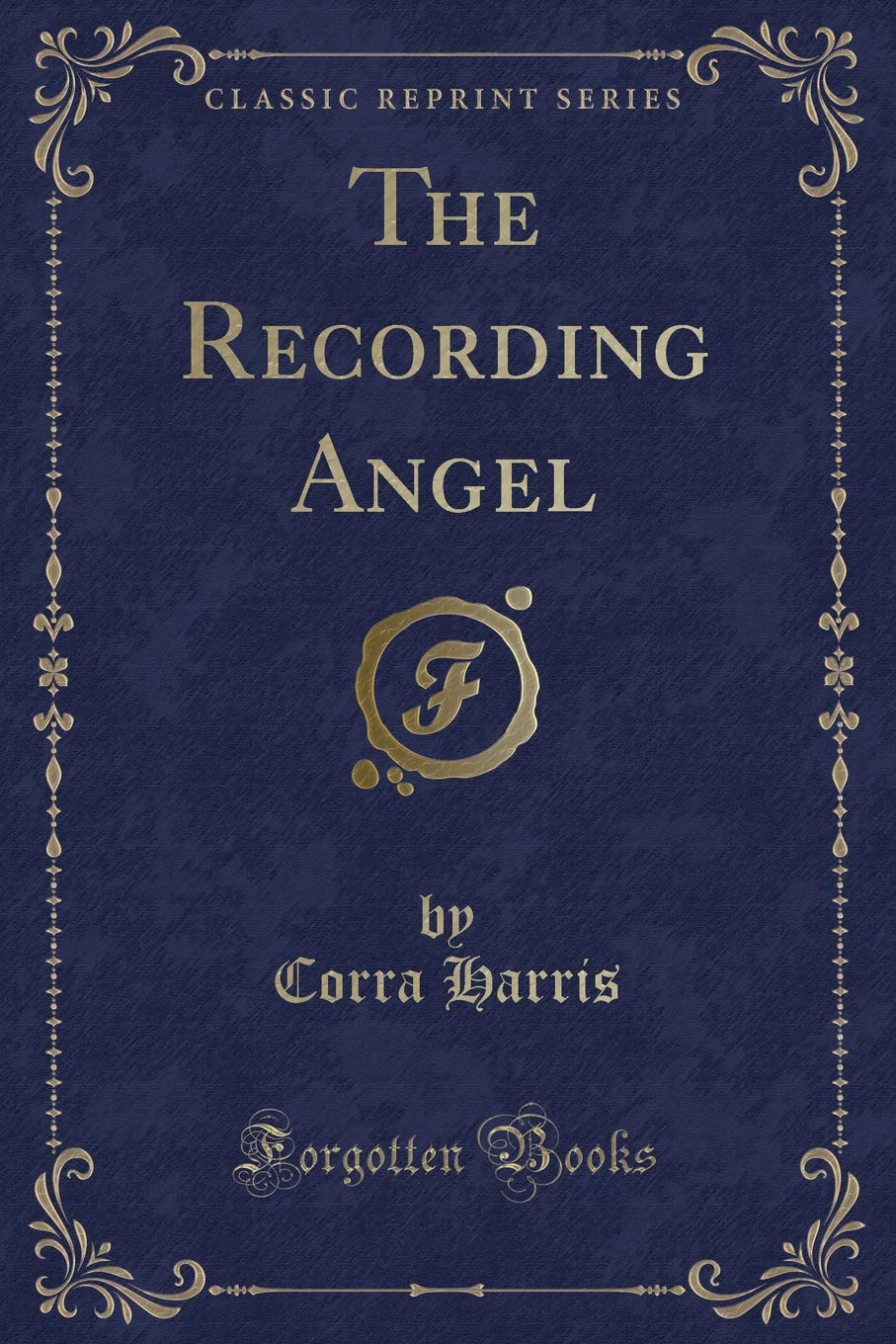 Read Online The Recording Angel (Classic Reprint) pdf