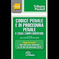 Codice penale e di procedura penale e leggi complementari: Prima edizione 2019 Collana Pocket