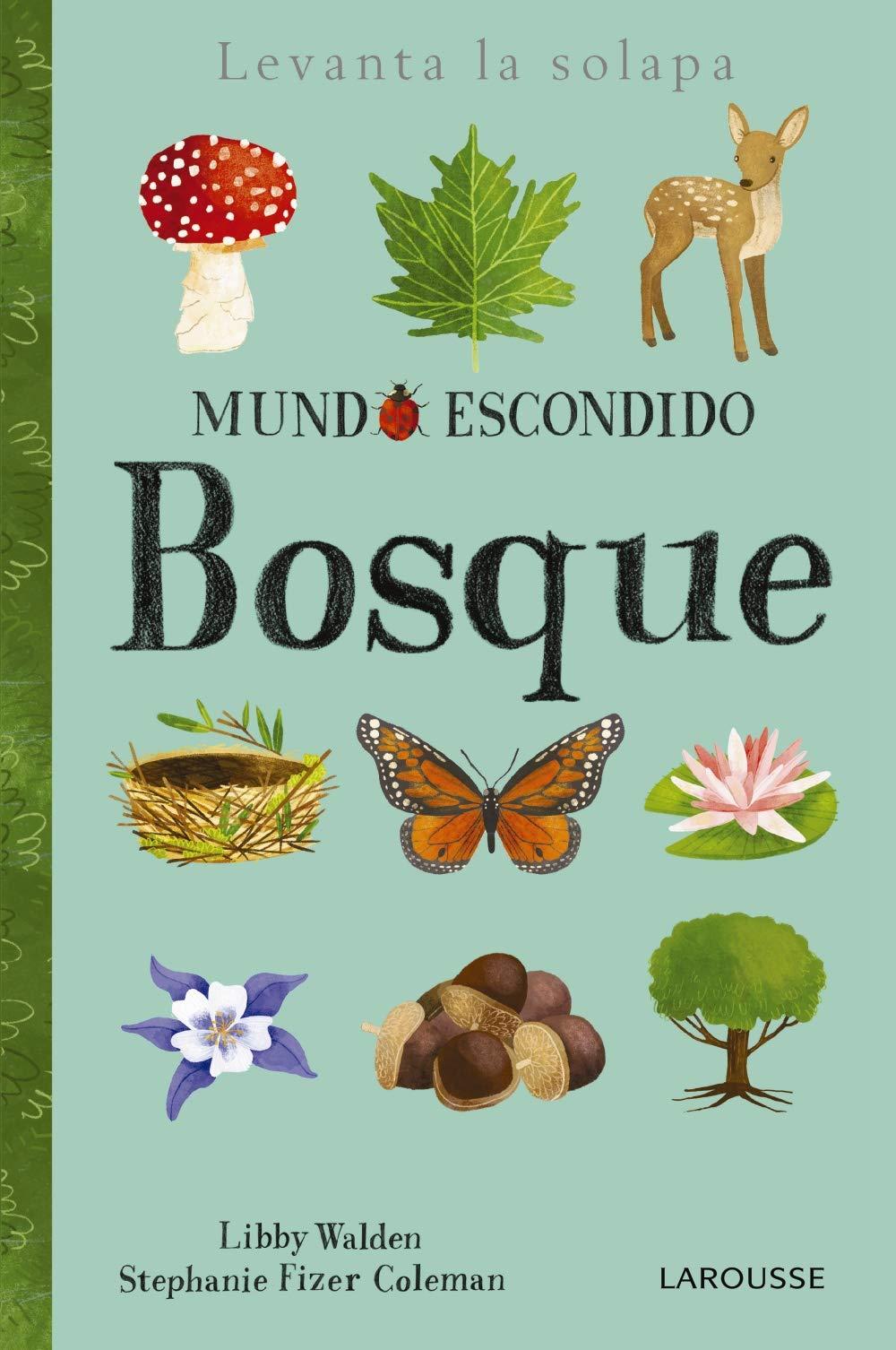 Bosque Larousse - Infantil / Juvenil - Castellano - A Partir De 3 Años - Libros Singulares: Amazon.es: Larousse Editorial, Stephanie Fizer Coleman, ...