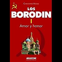 Borodin I. Amor y honor (Literaria nº 1)