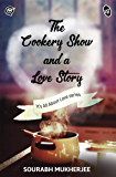 The Cookery Show and a Love Story