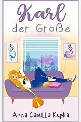 Karl der Große: Roman (Sophie-Reihe 4) (German Edition) Kindle Edition