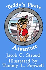 Teddy's Pirate Adventure (Adventures of Teddy) Paperback