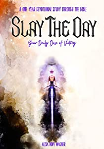 Slay the Day: Your Daily Dose of Victory