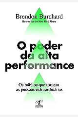 O poder da alta performance: Os hábitos que tornam as pessoas extraordinárias eBook Kindle