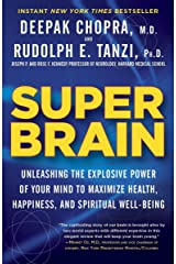Super Brain: Unleashing the Explosive Power of Your Mind to Maximize Health, Happiness, and Spiritual Well-Being Paperback
