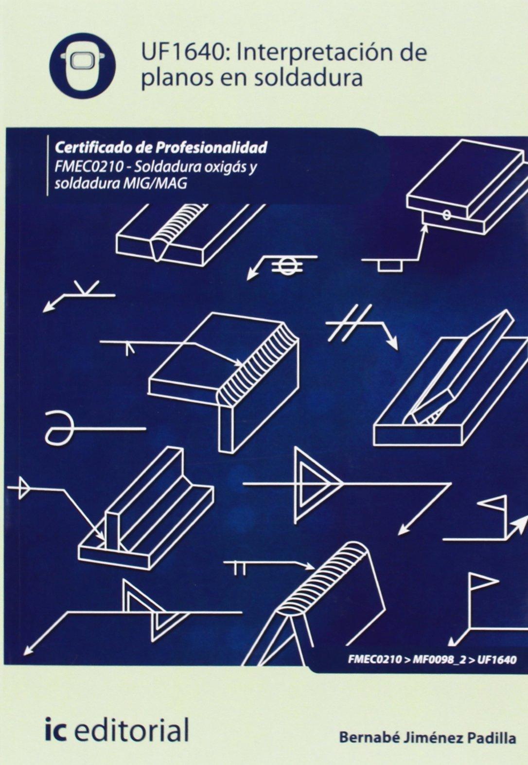 Interpretación de planos en soldadura. fmec0210 - soldadura oxigás y ...