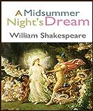 A Midsummer night Dream: William Shakespeare (English Edition)