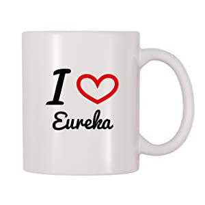 4 All Times I Love Eureka Coffee Mug (11 oz)