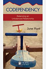 Codependency (June Hunt Hope for the Heart) Kindle Edition