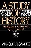 A Study of History: Abridgement of Vols VII-X