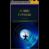La Mort : Un Passage