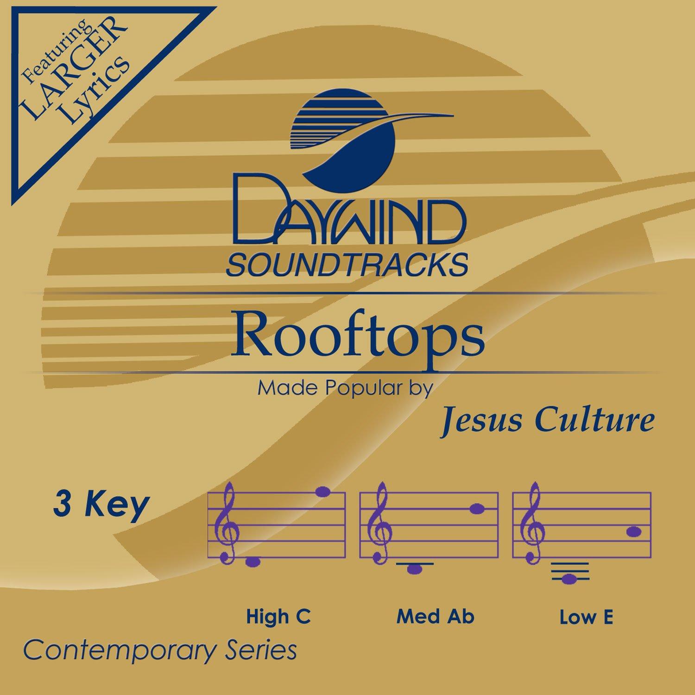 Jesus Culture Rooftops Accompanimentperformance Track Daywind