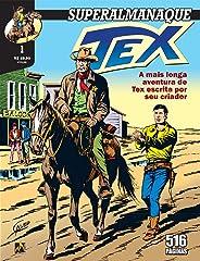 Superalmanaque Tex Vol. 1 - A Grande Intriga