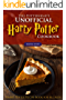 The Potterhead's Unofficial Harry Potter Cookbook: The Best Recipes from Harry Potter - Harry Potter Recipe Book for All Ages (English Edition)