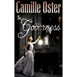 The Governess: a classic Victorian gothic romance (Gothics)