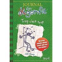 JOURNAL D'UN DÉGONFLÉ T.03 : TROP C'EST TROP