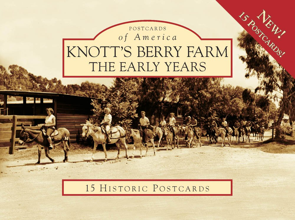 Knott's Berry Farm:: The Early Years (Postcard of America) (Postcards of America)
