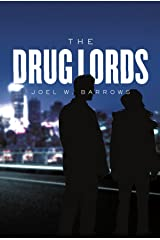 The Drug Lords (Bristol and Tobin Book 1) Kindle Edition
