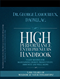 High Performance Entrepreneurs Handbook: 5 Easy Recipes For Maintaining Energy, Productivity, Immunity and Well-Being (English Edition)