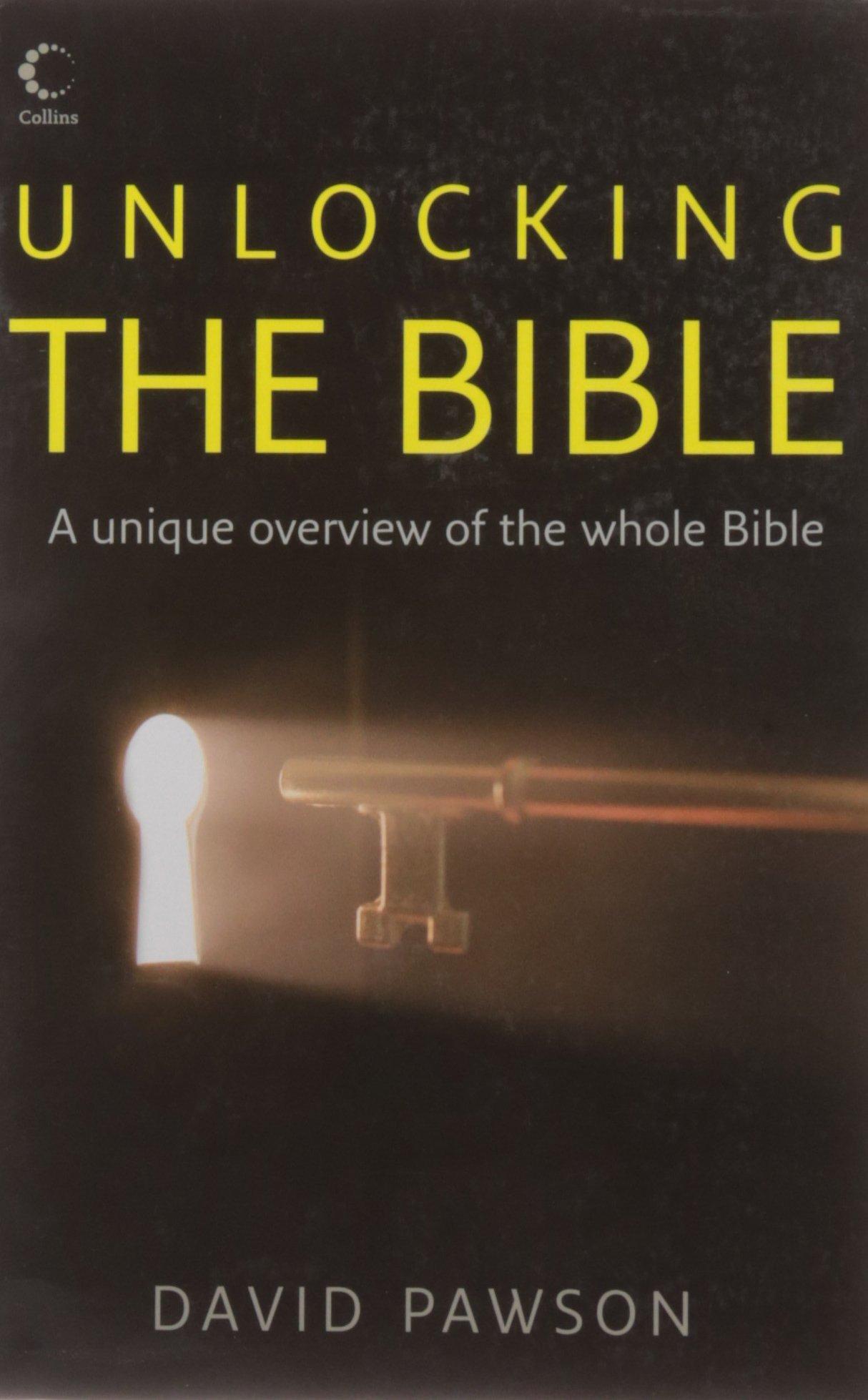 unlocking the bible david pawson 9780007166664 amazon com books