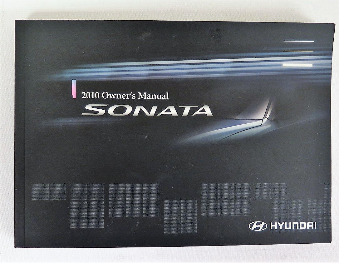 amazon com 2010 hyundai sonata owners manual hyundai automotive rh amazon com sonata owners manual 2017 2010 sonata owners manual pdf