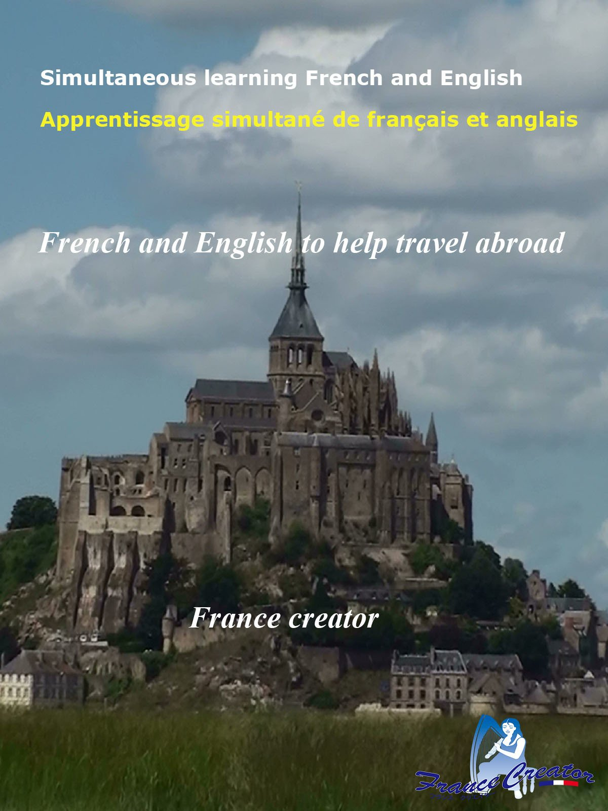 Simultaneous learning French and English French and English to help travel abroad