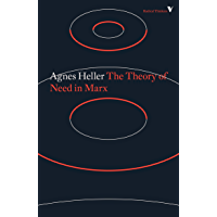 The Theory of Need in Marx (Radical Thinkers) (English Edition)