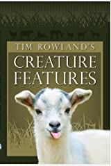 Tim Rowland's Creature Features Kindle Edition