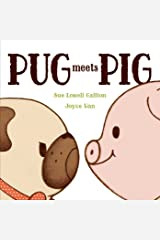 Pug Meets Pig (Pug & Pig) Kindle Edition