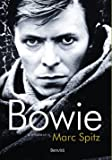 Bowie. A Biografia
