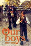 """Our Boys 1914-1918: Who were the fallen of one Oxfordshire valley?"""""""