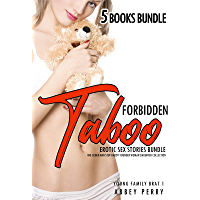 Forbidden Taboo Erotic Sex Stories: 5 Books Bundle: Big Older Man Step-Daddy Younger Woman Daughter Collection (Young Family Brat Book 1) (English Edition)