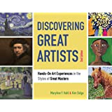 Discovering Great Artists: Hands-On Art Experiences in the Styles of Great Masters (10) (Bright Ideas for Learning)