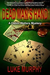 Dead Man's Hand (A Calvin Watters Mystery Book 1) Kindle Edition