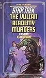 The Vulcan Academy Murders (Star Trek: The Original Series Book 20)
