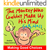 The Monkey Who Couldn't Make Up His Mind